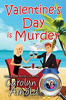 Valentine's Day is Murder (McKinley Mysteries: Short & Sweet Cozies Book 8) by [Carolyn Arnold]
