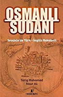 Osmanli Sudani; Sevakin'de Türk - Ingiliz Rekabeti