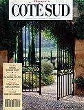 MAISONS COTE SUD [No 10] du 01/08/1991 - BASTIDE DANS LES VIGNES - PAGNOL DES COLLINES - VERRES ET VINS SOUS LA TONELLE - TERRE DES CORBIERES.