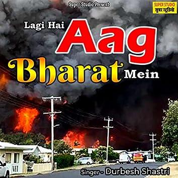 Lagi Hai Aag Bharat Mein (Hindi)