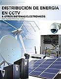 Distribución de energía en CCTV y otros sistemas electrón