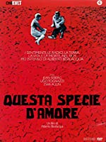Questa Specie D'Amore [Italian Edition]