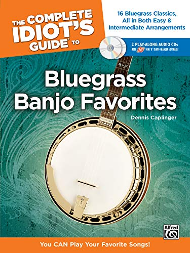 The Complete Idiot's Guide to Bluegrass Banjo Favorites: You