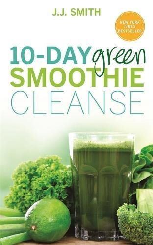 Green smoothies for life, 10-day cleanse, recipe book and ketogenic 4 books collection set 1