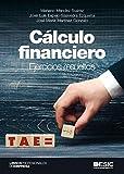 Cálculo financiero. Ejercicios resueltos