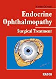 Endocrine Ophthalmopathy: Surgical Treatment - Neven Olivari
