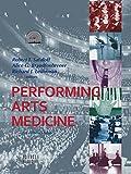 Performing Arts Medicine, 3rd edition [hardcover]