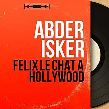 Félix le chat à Hollywood (Mono Version)