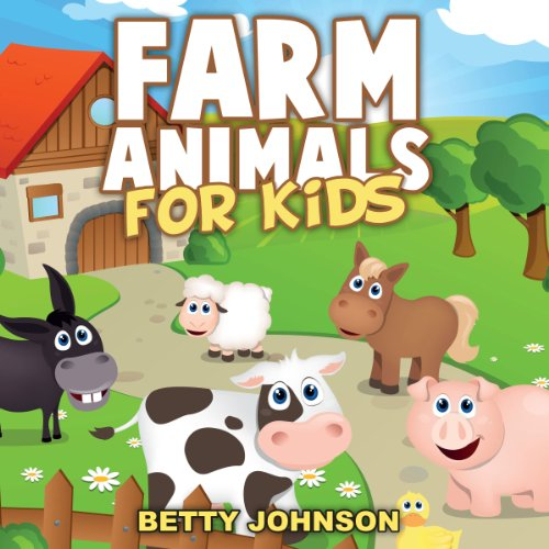 Farm Animals for Kids: Amazing Pictures and Fun Facts audiobook cover art