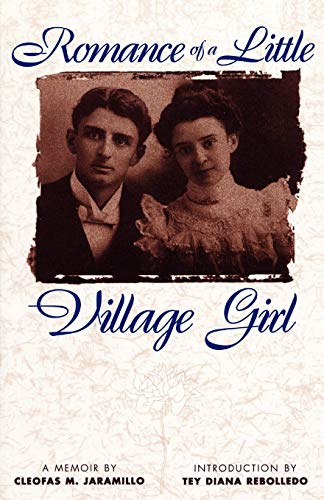 Romance of a Little Village Girl (Pasó Por Aquí Series in the Nuevomexicano Literary Heritage)