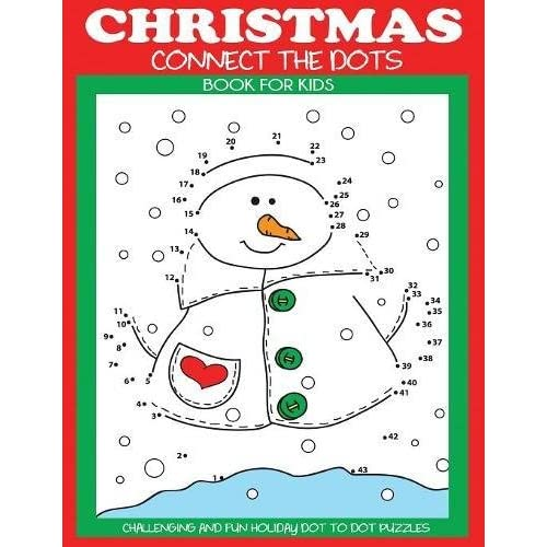 98e42576fd1 Christmas Connect the Dots Book for Kids  Challenging and Fun Holiday Dot  to Dot Puzzles