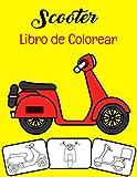 Scooter Libro de colorear: Color y diversión, los niños aprenderán sobre...