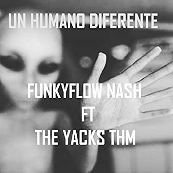 Un Humano Diferente (feat. the Yacks Thm)