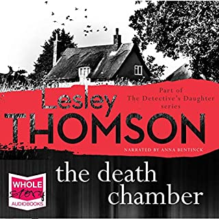 The Death Chamber     The Detective's Daughter              By:                                                                                                                                 Lesley Thomson                               Narrated by:                                                                                                                                 Anna Bentinck                      Length: 14 hrs and 12 mins     Not rated yet     Overall 0.0