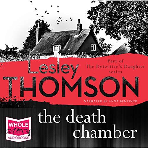 The Death Chamber     The Detective's Daughter              Autor:                                                                                                                                 Lesley Thomson                               Sprecher:                                                                                                                                 Anna Bentinck                      Spieldauer: 14 Std. und 12 Min.     Noch nicht bewertet     Gesamt 0,0