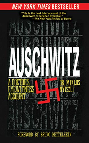 Auschwitz: A Doctor's Eyewitness Account (English Edition)