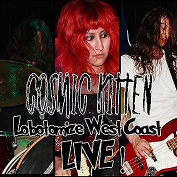 Lobotomize West Coast Live!