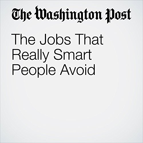 The Jobs That Really Smart People Avoid copertina