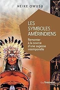 Les symboles amérindiens par Heike Owusu