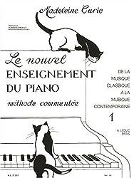 Madeleine curie: le nouvel enseignement du piano vol.1 (piano solo) piano