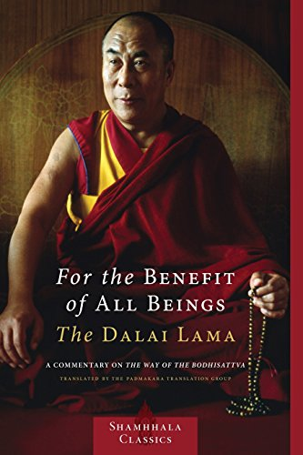 For the Benefit of All Beings: A Commentary on the Way of the Bodhisattva (Shambhala Classics) -  Dalai Lama, Paperback