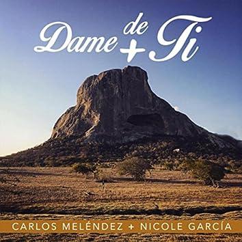 Dame Más de Ti (feat. Nicole García)