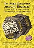 The Anglo Concertina Absolute Beginners