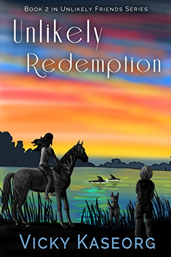 Book: Unlikely Redemption (Book 2 Unlikely Friends Series) by Vicky S Kaseorg