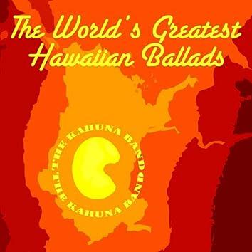 The World's Greatest Hawaiian Ballads