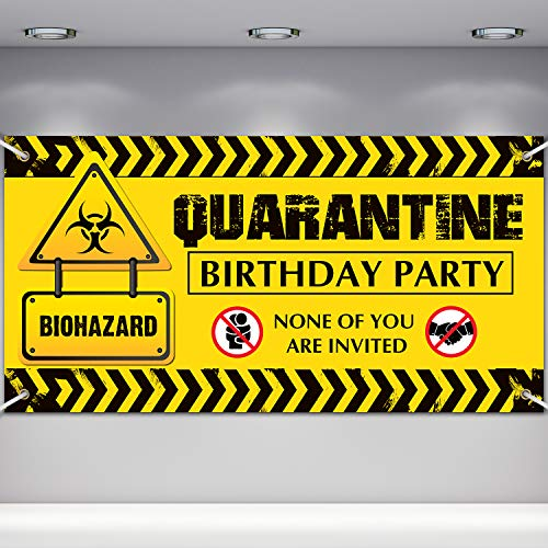Quarantine Birthday Banner, Happy Quarantine Birthday Decoration Sign, None of You are Invited'' Birthday Party Decoration Supplies for Quarantine Time