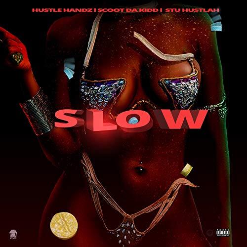 Slow [Explicit]