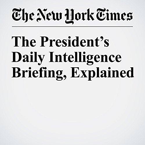 The President's Daily Intelligence Briefing, Explained audiobook cover art