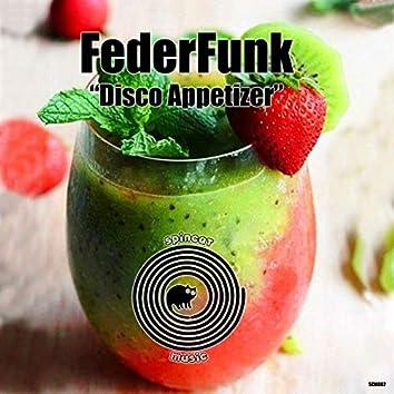 Disco Appetizer