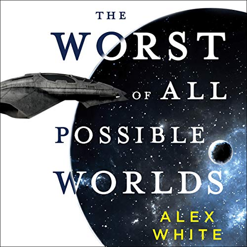 The Worst of All Possible Worlds cover art
