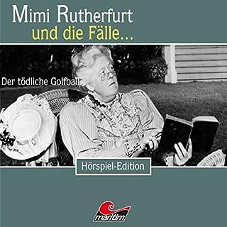 Der tödliche Golfball (Mimi Rutherfurt 30) Titelbild