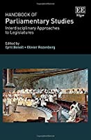Handbook of Parliamentary Studies: Interdisciplinary Approaches to Legislatures
