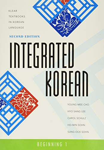 Compare Textbook Prices for Integrated Korean: Beginning 1,  Klear Textbooks in Korean Language 2nd Edition ISBN 0783324852189 by Young-Mee Cho,Hyo Sang Lee,Carol Schulz,Ho-Min Sohn,Sung-Ock Sohn
