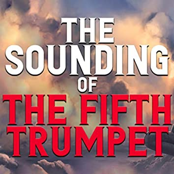The Sounding of the Fifth Trumpet