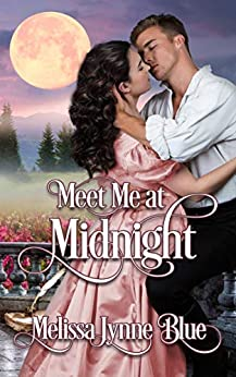 Meet Me At Midnight by [Melissa Lynne Blue, Sheri McGathy, Stacey Coverstone]