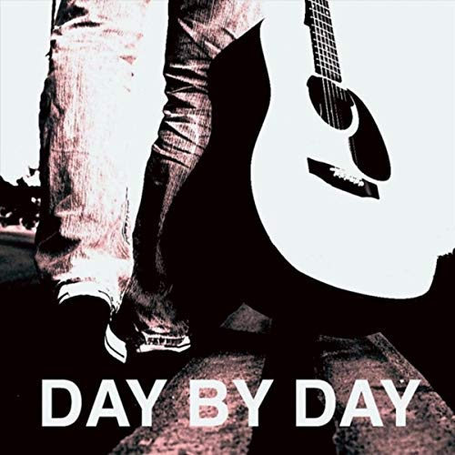 Day by Day (feat. Bob Decker & Dave Lewis)