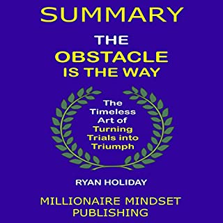 Summary: The Obstacle Is the Way by Ryan Holiday audiobook cover art