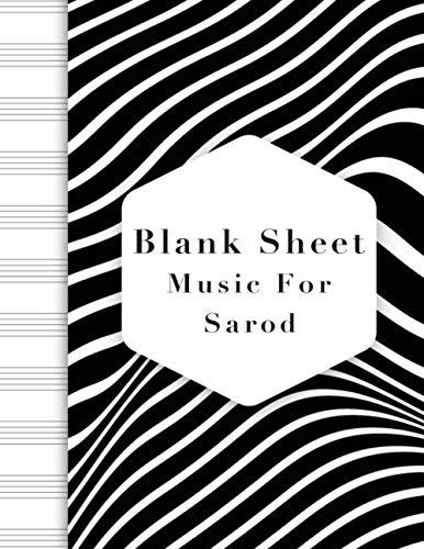 Blank Sheet Music For Sarod: Music Manuscript Paper, Clefs Notebook, Blank Sheet Music Compositio, composition notebook, Black wave stripe background ... music sketchbook, Composition Book Gift