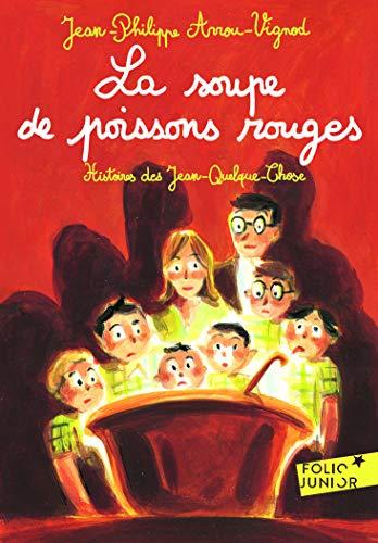 Soupe de Poissons Rouge (Folio Junior)