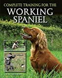 Complete Training for the Working Spaniel