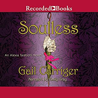 Soulless     An Alexia Tarabotti Novel              By:                                                                                                                                 Gail Carriger                               Narrated by:                                                                                                                                 Emily Gray                      Length: 10 hrs and 52 mins     4,967 ratings     Overall 4.2