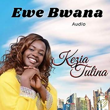 Ewe Bwana