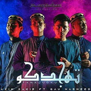 Tahajudku (feat. Gau Nasheed)
