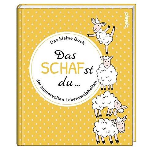 Geschenkbuch »Das SCHAFst du«: Das kleine Buch der humorvollen Lebensweisheiten