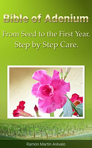 Bible of Adenium: From Seed To The First...