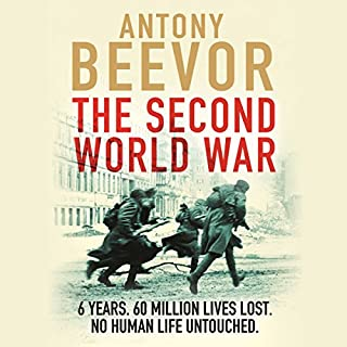 The Second World War                   By:                                                                                                                                 Antony Beevor                               Narrated by:                                                                                                                                 Sean Barrett                      Length: 39 hrs and 17 mins     1,116 ratings     Overall 4.7